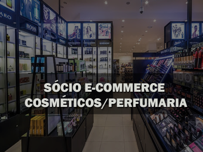 sócio e-commerce cosmético / perfumaria