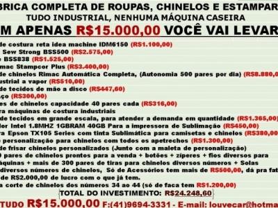VENDO FÁBRICA COMPLETA DE ROUPAS, CHINELOS E ESTAMPARIA